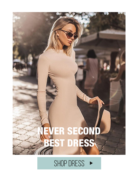 Never Second Best Dress
