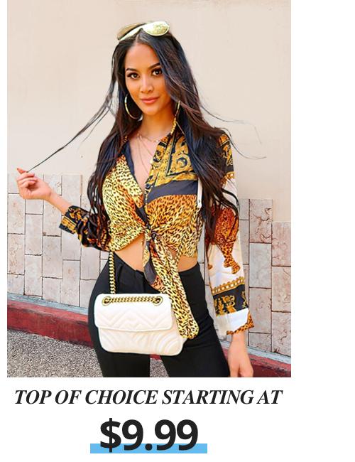 Top Of Choice Starting At $9.99