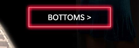 Bottoms>