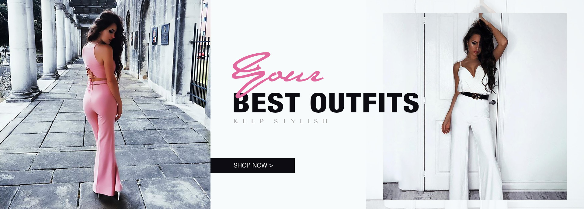 Your Best Outfits