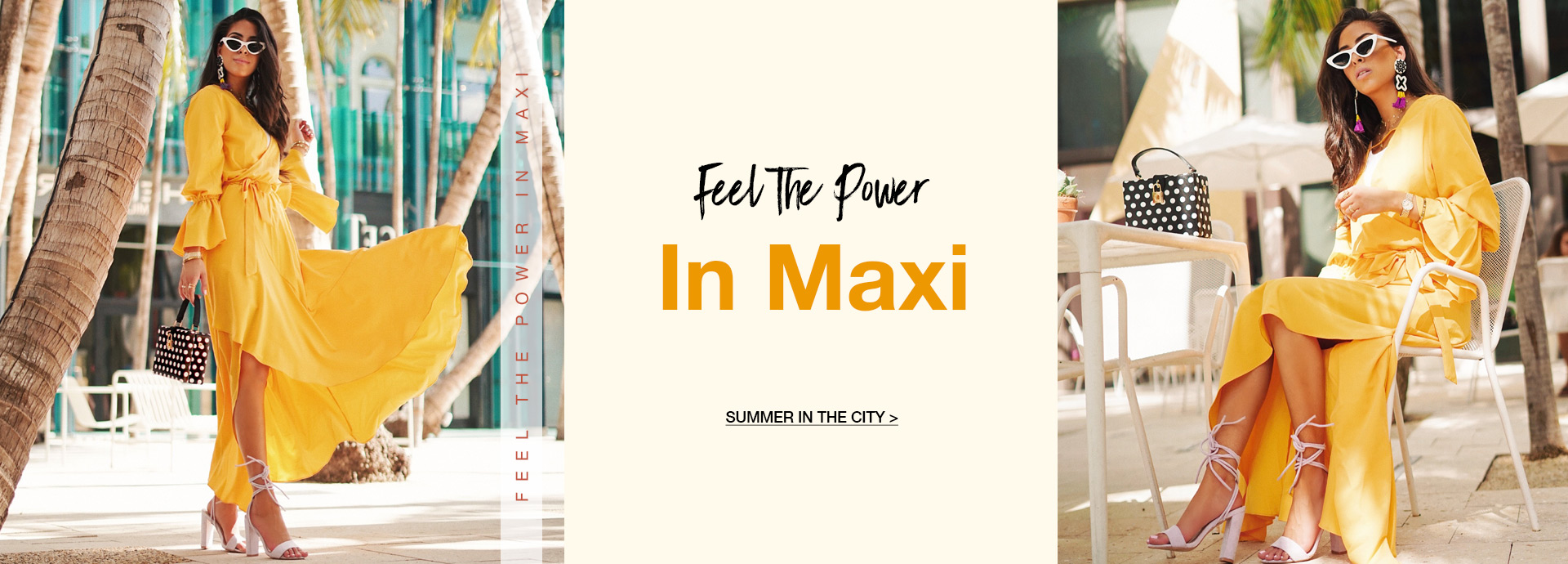 Feel The Power In Maxi