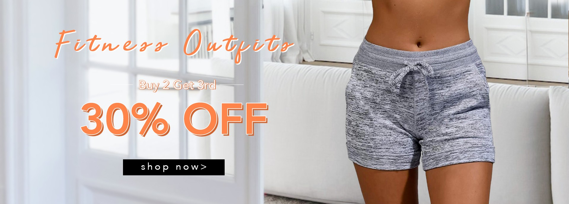 Fittness-Buy 2 Get 3rd 30% OFF