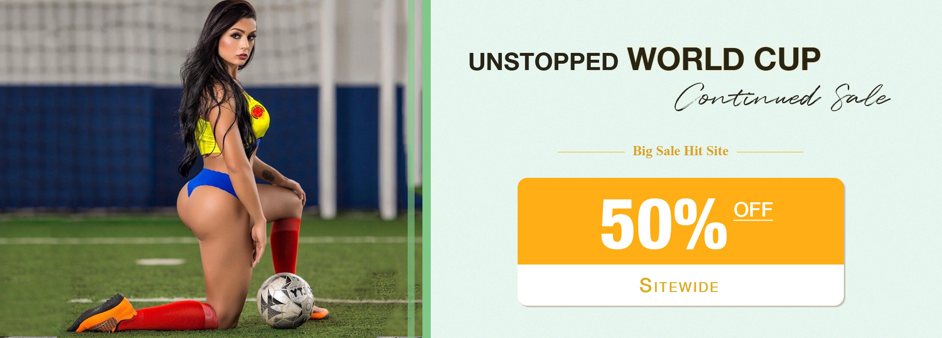 Unstopped World Cup Continued Sale
