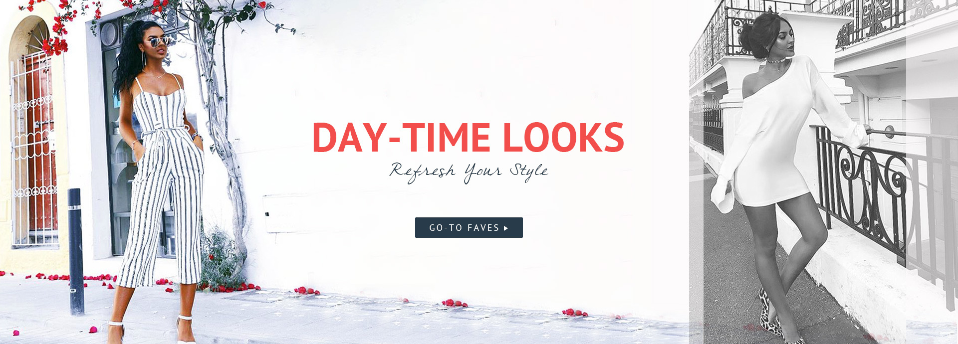 Day-time Looks
