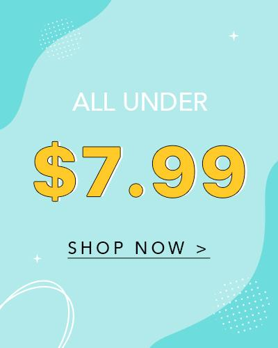 Under $7.99