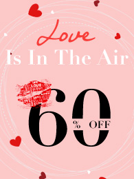 Love Is In The Air From 60% Off
