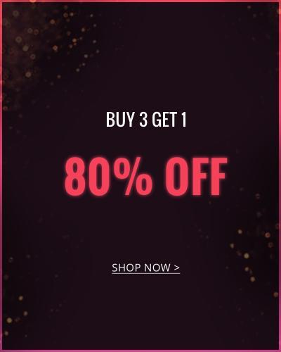 Buy 3 Get 1 80% OFF