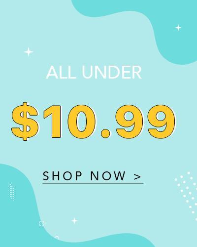 Under $10.99