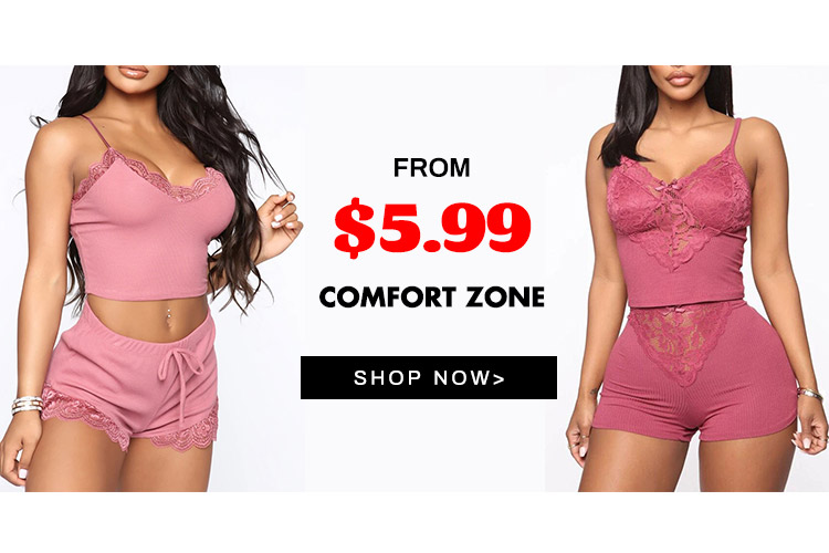 FROM $5.99 Comfort zone