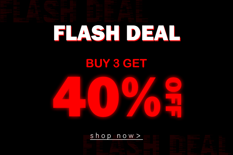 flash deal :BUY 2 GET 40 % OFF